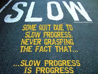 Slow progress is progress